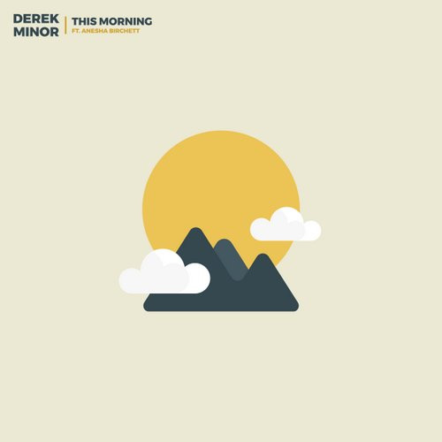 Derek Minor - This Morning